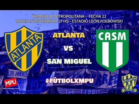 Atlanta vs San Miguel en VIVO - Primera B 2017/18 - Fecha 22