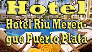 Hotel Riu Merengue Puerto Plata(Hotel Riu Merengue Puerto Plata Subscribe now Подписаться : https://www.youtube.com/channel/UC0PwbwrntAgTcvkcTK8-rWg?sub_confirmation=1 Отель ..., 2015-08-14T06:27:36.000Z)