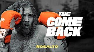 THE COMEBACK #OSALTO