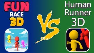 Fun Race 3D vs. Human Runner 3D - Gameplay - Which Is The Better Game? - (iOS - Android)