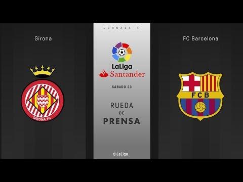 Rueda de prensa Girona vs FC Barcelona