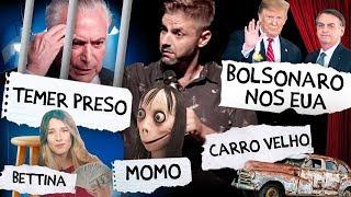 Fábio Rabin - Temer Preso / Bolsonaro nos EUA / Bettina / Momo / Carro Velho