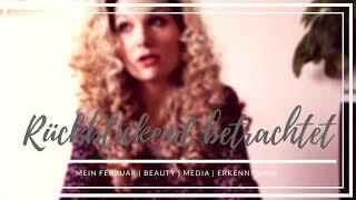 Rückblickend betrachtet Mein Februar   Beauty   Media   Erkenntnisse   Mrs Rosarot