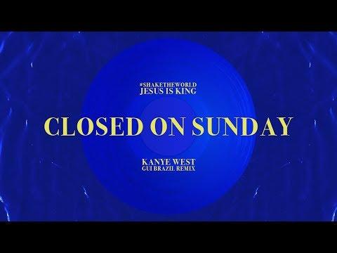 Kanye West - Closed On Sunday (Gui Brazil Remix)