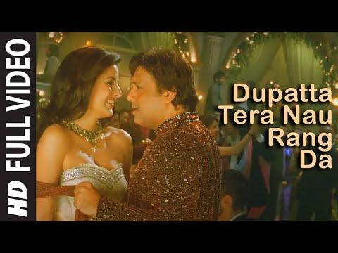 Dupatta Tera Nau Rang Da (Full Song) Film - Partner | Salman