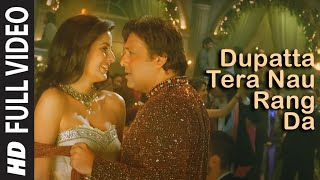 Dupatta Tera Nau Rang Da (Full Video) | Partner