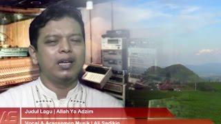 Lagu Penyejuk Hati   Sholawat Nabi Yang Bikin Nangis   Allah Ya Adzim   Ali Sadikin