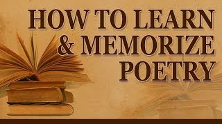 Memorize Poetry? Why?