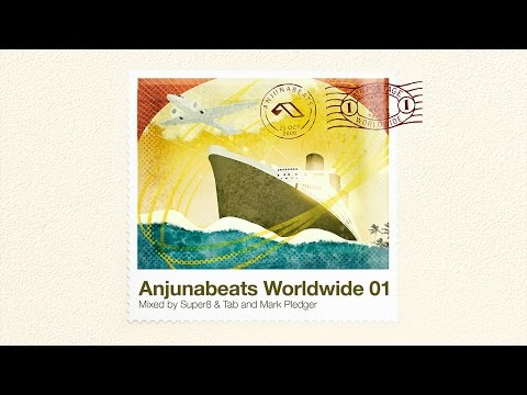 Anjunabeats Worldwide 01 (Mixed by Super8 & Tab and Mark Pledger) CD1 Continuous Mix
