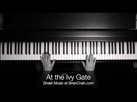 Brian Crain - At The Ivy Gate (Overhead Camera)