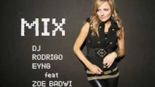 ZOE BADWI feat DJ RODRIGO HEINENEN - RELEASE ME