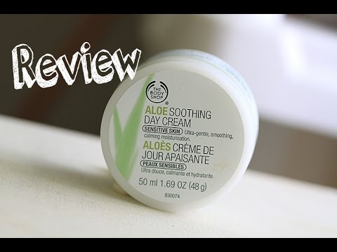 Review Under 3 The Body Shop Aloe Soothing Day Cream Youtube