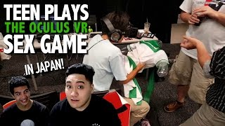 "Download Video Teen Plays ""The Oculus VR Sex Game"" In Japan REACTION!!! MP3 3GP MP4"