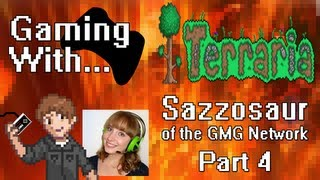 Gaming With Sazzosaur: Terraria (PC) Pt4