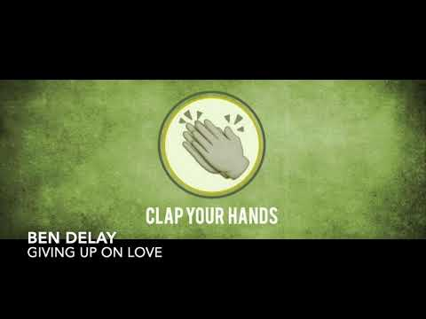 Ben Delay - Giving Up On Love (Radio Mix)