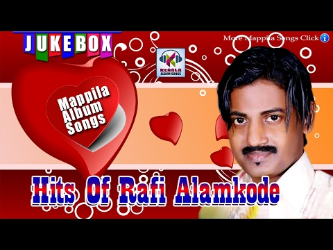 Latest Mappila Songs || Mappila Romantic Album Songs 2017|| Hits Of Rafi Alamkode