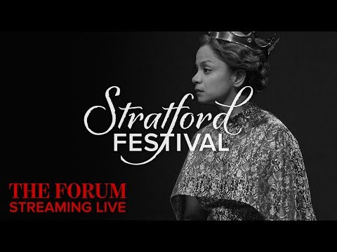 Implications of Inclusivity | Stratford Festival Forum 2017