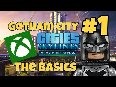 CITIES: SKYLINES, GOTHAM CITY #1 BASICS //XBOX ONE