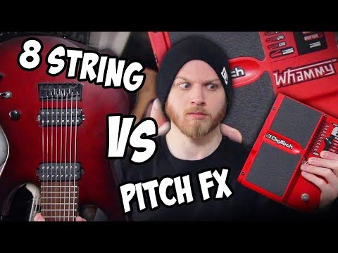 8 strings....why don't you just use pitch effects instead? | pete cottrell