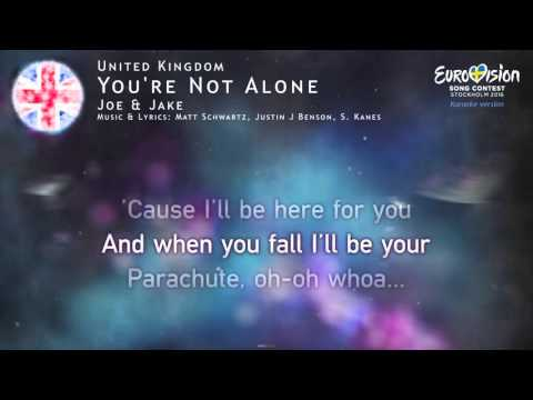 Joe & Jake - You're Not Alone (United Kingdom) - [Karaoke version]