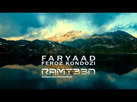 Feroz Kondozi - Faryad (Ramteen Remix)