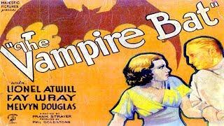 THE VAMPIRE BAT 1933 - LIONEL ATWILL - HD REMASTERED