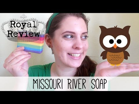 Royal Review ❖ Missouri River Soap