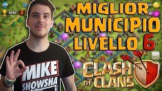 IL MUNICIPIO LIVELLO 6 PIù FORTE - Clash of Clans #6