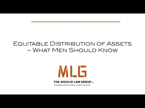 Equitable Distribution of Assets - What Men Should Know