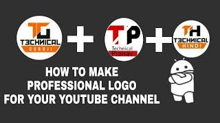 How to make logo for your YouTube channel like technical guruji.
