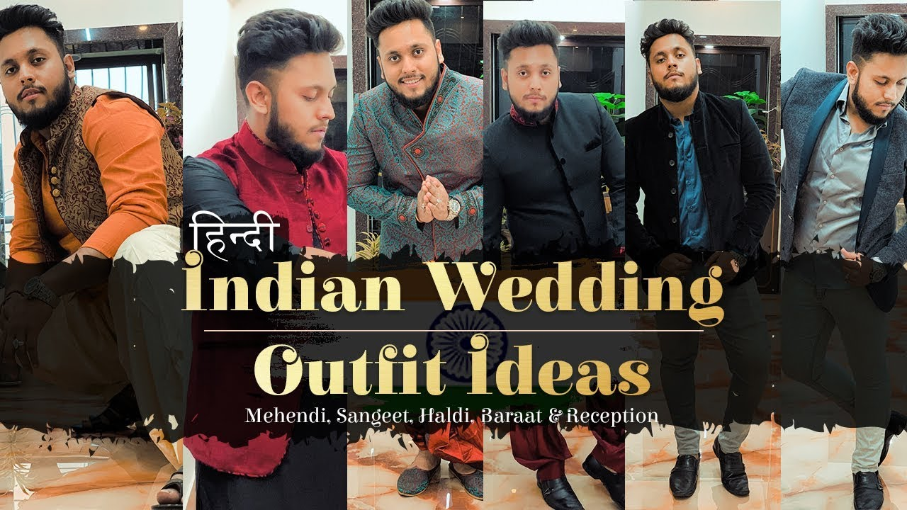 [VIDEO] - Indian Men Wedding Outfit Ideas | How to Dress up for Shaadi | Wedding Fashion Guide By VFs 7