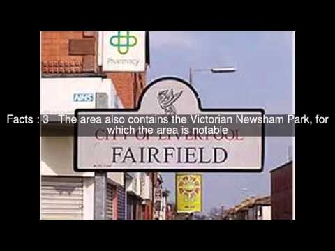 Fairfield, Liverpool Top  #9 Facts