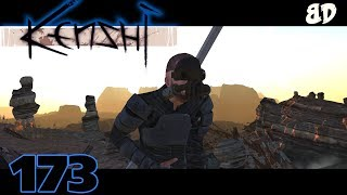 Kenshi Ep173: The End of the World.