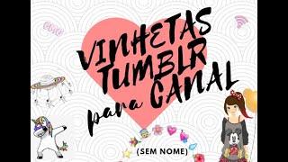 VINHETAS PRONTAS 2019 PARA SEU CANAL Vemcomigojany