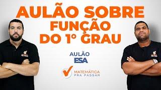 Matemática - Função do 1º Grau - EsSA e EEAR - Professor Renato Oliveira