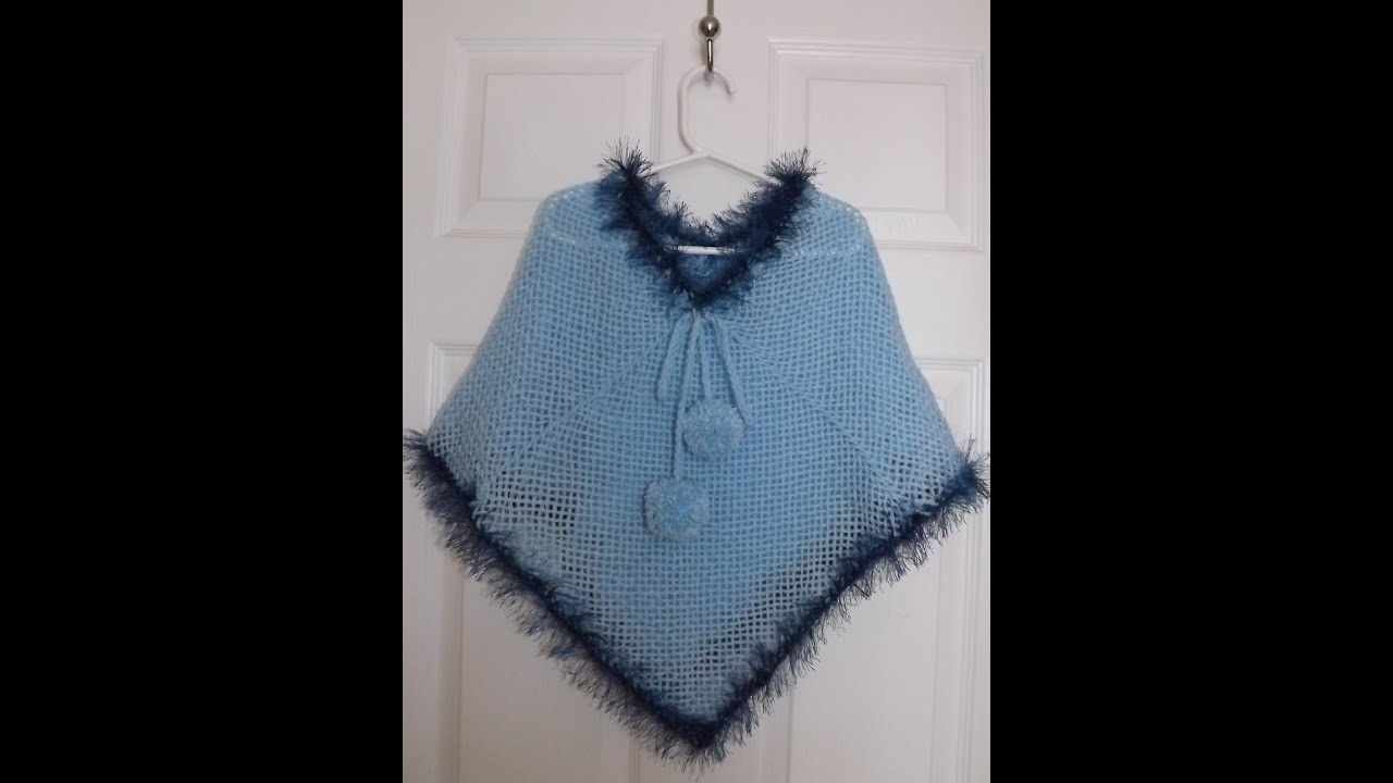 How Lo Loom Knit A Girls Poncho With Ruby Stedman Youtube