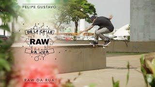 Raw / Da Rua - Felipe Gustavo