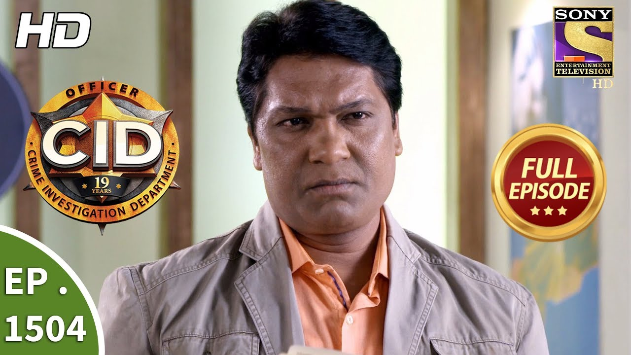 Download CID - Ep 1504 - Full Episode - 11th March, 2018