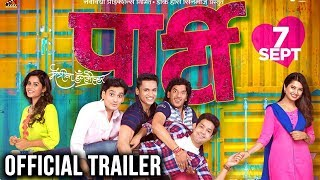 Party | Official Trailer | Upcoming Marathi Movie | Suvrat Joshi, Prajakta Mali