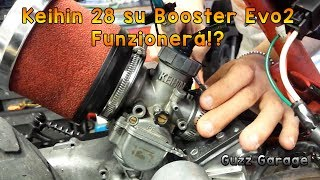 Keihin 28 su Booster LC Evo2 - Funzionerà!?