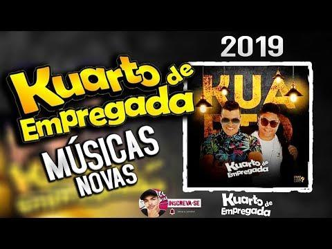 KUARTO DE EMPREGADA 2019 - CD NOVO VERÃO 2019  MÚSICAS NOVAS AS PAREDES SE BALANÇAM BICHÃO
