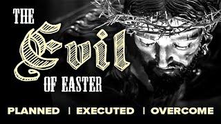 Palm Sunday - Evil Planned