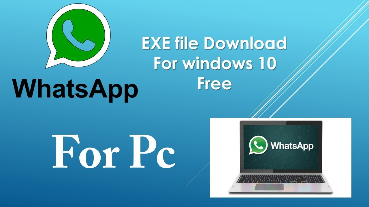 whatsapp.exe for windows 10   download and Install   pc ...