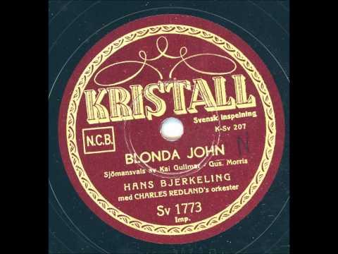 Hans Blerkeling - Blonda John