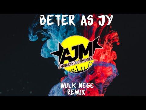 Byron Minnie-Beter As Jy(Wolk Nege Remix)  |Afrikaans Jol Musiek
