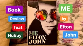 Me By Elton John ~ Book Review | Feat. Hubby Duncan