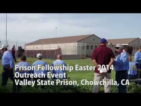 Prison Fellowship Easter 2014 Outreach at Valley State Prison, Chowchilla, CA