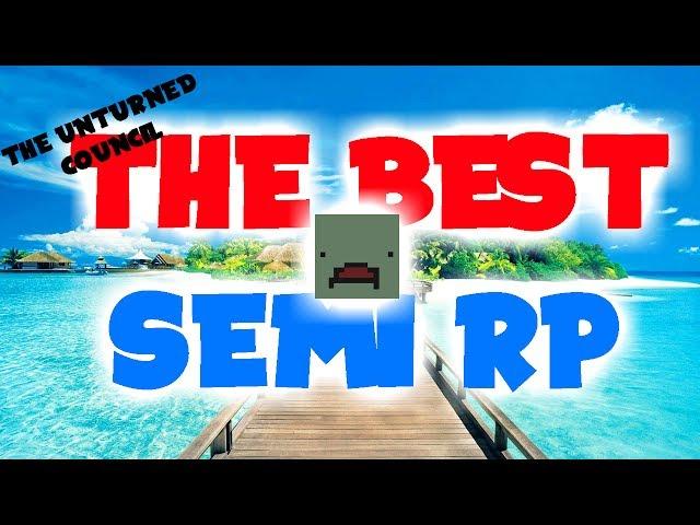 The Best SemiRP Server in Unturned