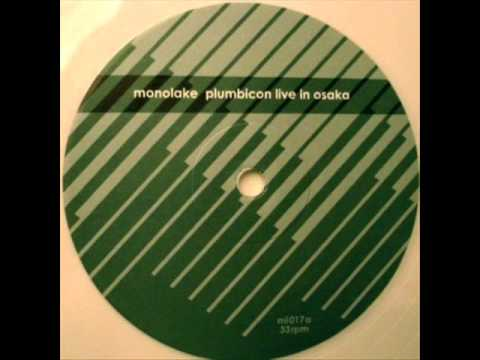 Monolake - Plumbicon (Live In Osaka)