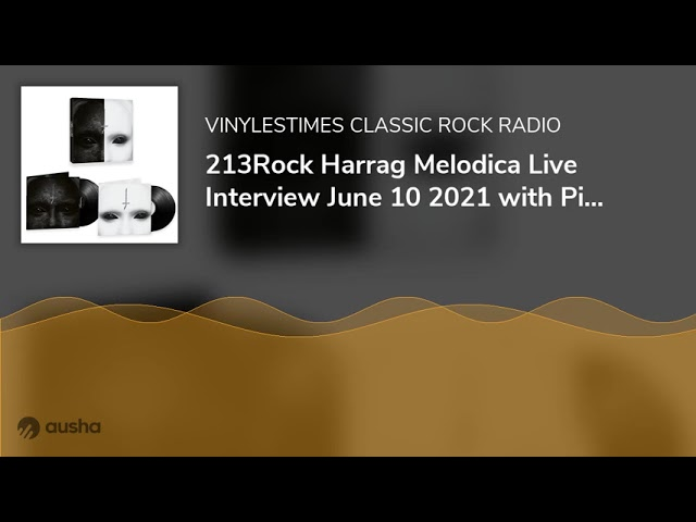 213Rock Harrag Melodica Live Interview June 10 2021 with Pi Stoffers & Gared Dirge of Lord of the...